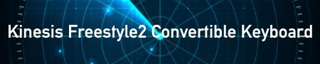 Kinesis Freestyle2 Convertible Keyboard
